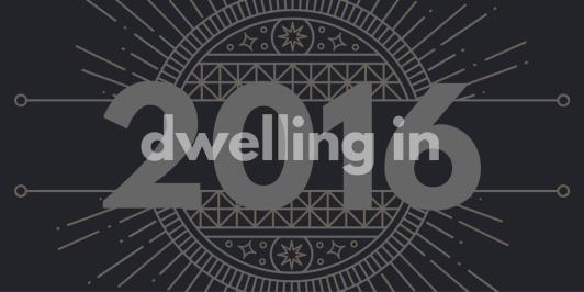 dwelling-in-2016