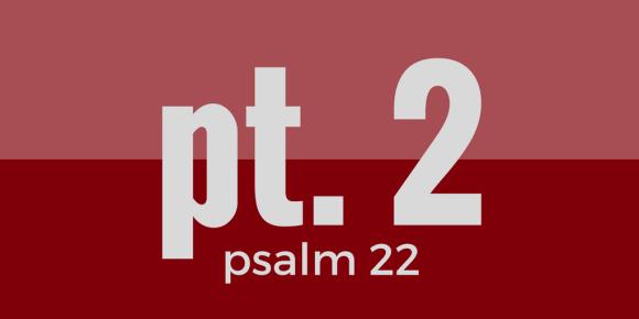 psalm-22-pt2