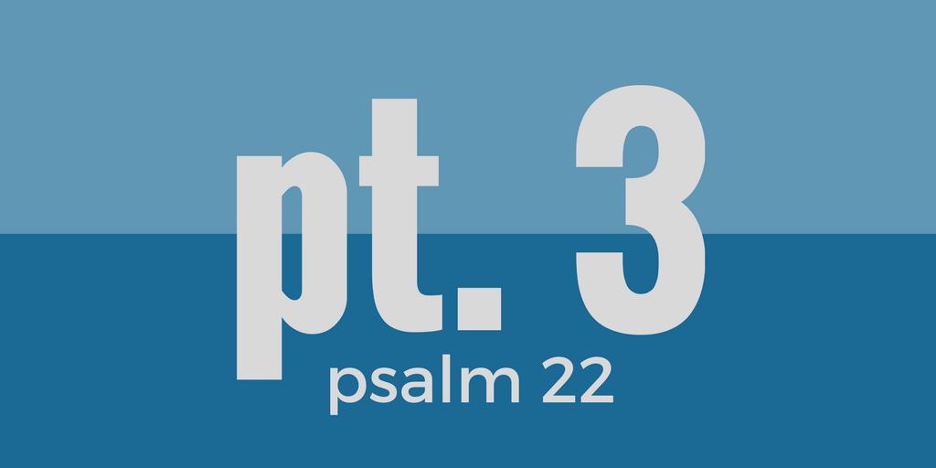 psalm-22-pt3
