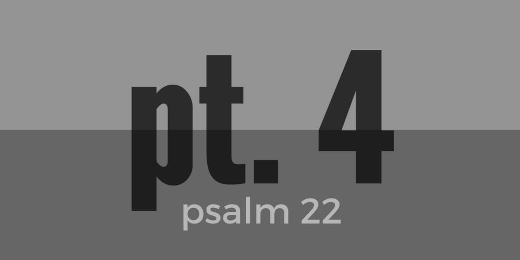 psalm-22-pt4