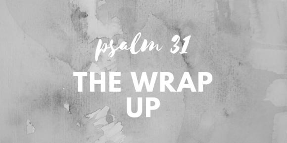 psalm 31 pt3