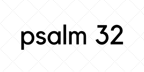psalm 32.png